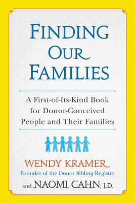 Finding Our Families By Kramer, Wendy/ Cahn, Naomi